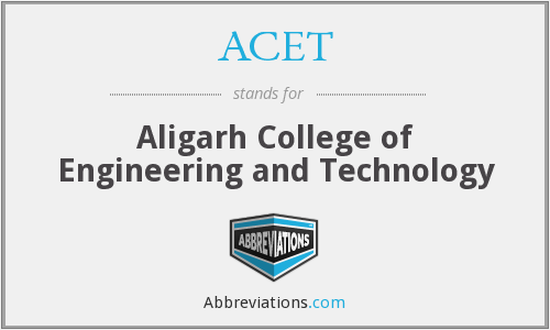 ACET - Aligarh College of Engineering and Technology