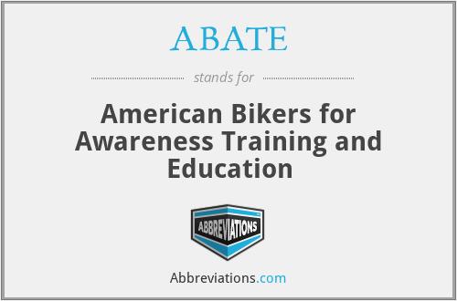 ABATE - American Bikers for Awareness Training and Education