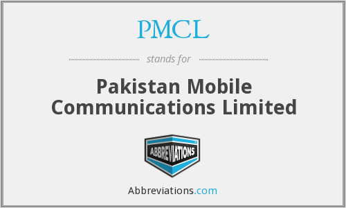 PMCL - Pakistan Mobile Communications Limited