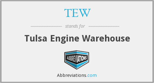 TEW - Tulsa Engine Warehouse