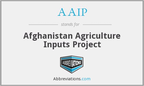 AAIP - Afghanistan Agriculture Inputs Project