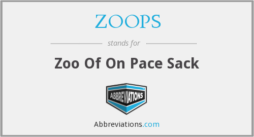 What does ZOOPS stand for?