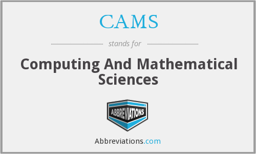 CAMS - Computing And Mathematical Sciences