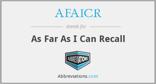 What does AFAICR stand for?