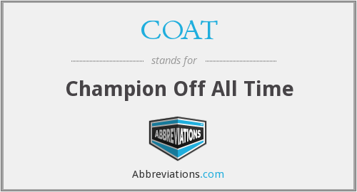 COAT - Champion Off All Time