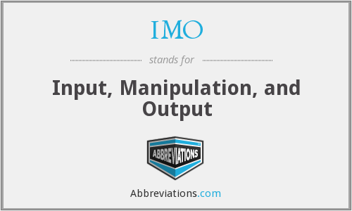 IMO - Input Manipulation And Output