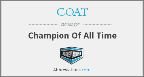 COAT - Champion Of All Time