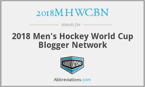 2018MHWCBN - 2018 Men's Hockey World Cup Blogger Network