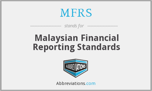 MFRS - Malaysian Financial Reporting Standards