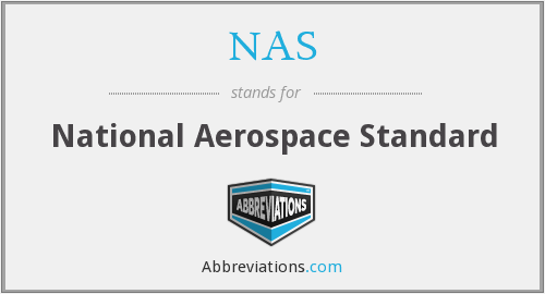 NAS - National Aerospace Standard