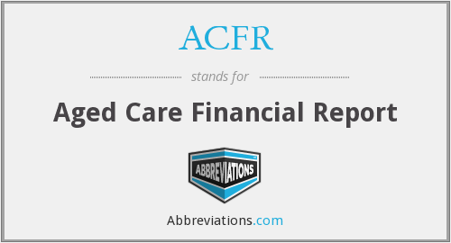 ACFR - Aged Care Financial Report