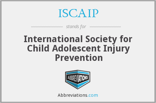 ISCAIP - International Society for Child Adolescent Injury Prevention
