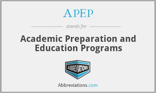 APEP - Academic Preparation and Education Programs