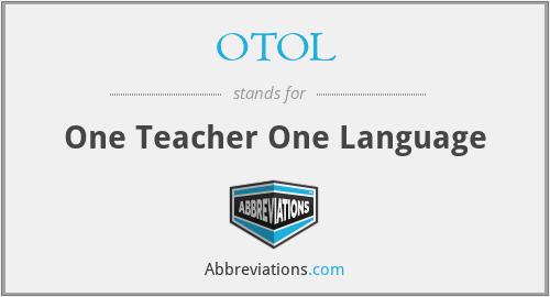 OTOL - One Teacher One Language