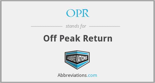 OPR - Off Peak Return