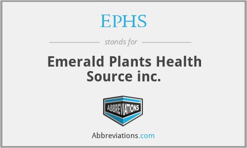 EPHS - Emerald Plants Health Source inc.