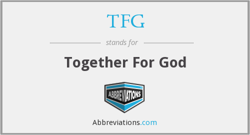 TFG - Together For God