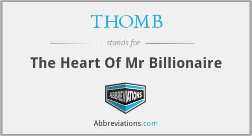 THOMB - The Heart Of Mr Billionaire