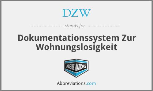 DZW - Dokumentationssystem Zur Wohnungslosigkeit
