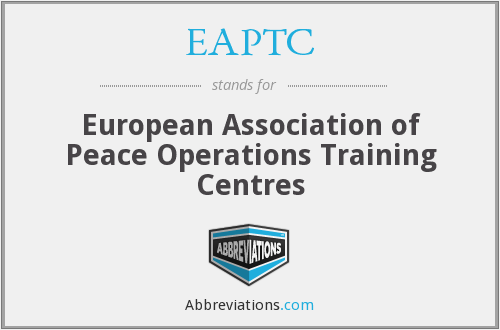 EAPTC - European Association of Peace Operations Training Centres