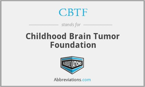 CBTF - Childhood Brain Tumor Foundation