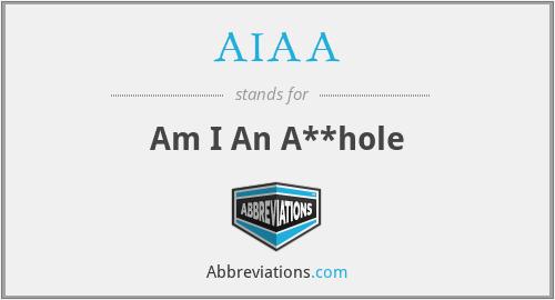 AIAA - Am I An A**hole