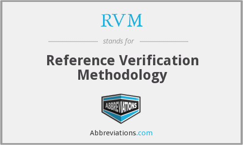 RVM - Reference Verification Methodology