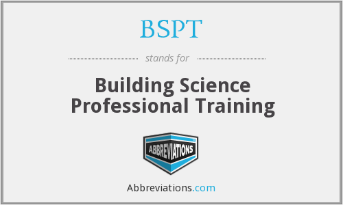 BSPT - Building Science Professional Training