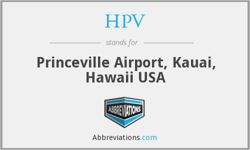 HPV - Princeville Airport, Kauai, Hawaii USA