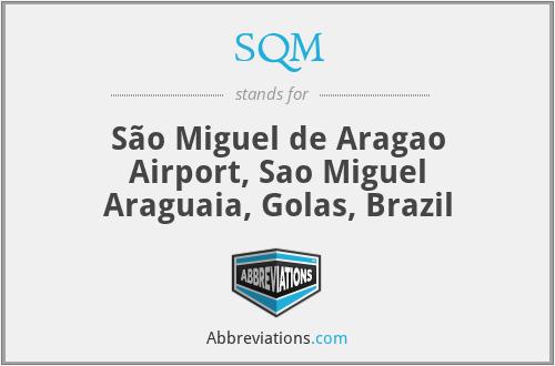 SQM - São Miguel de Aragao Airport, Sao Miguel Araguaia, Golas, Brazil