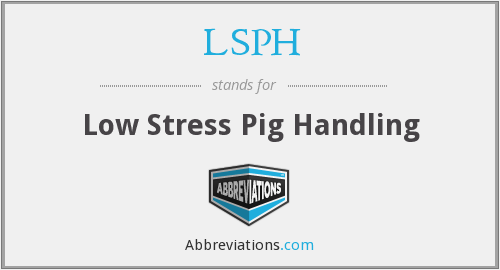 LSPH - Low Stress Pig Handling