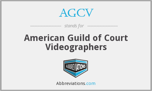 AGCV - American Guild of Court Videographers