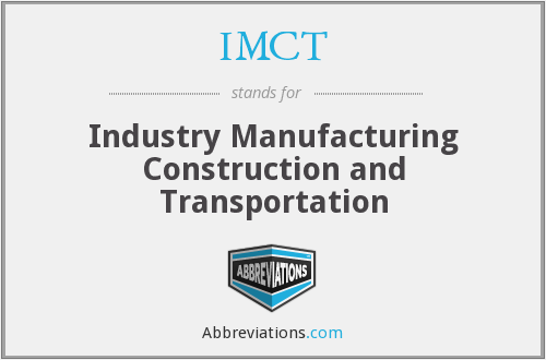 IMCT - Industry Manufacturing Construction and Transportation