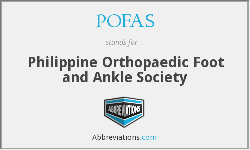 POFAS - Philippine Orthopaedic Foot and Ankle Society