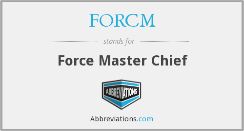 FORCM - Force Master Chief
