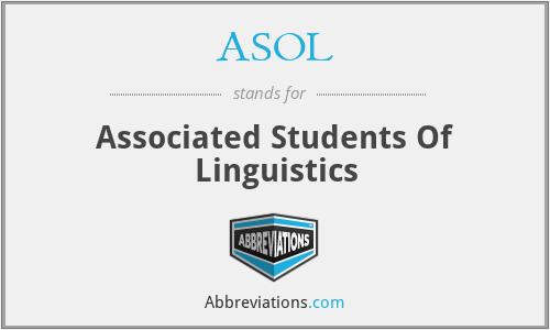 ASOL - Associated Students Of Linguistics