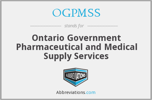 OGPMSS - Ontario Government Pharmaceutical and Medical Supply Services