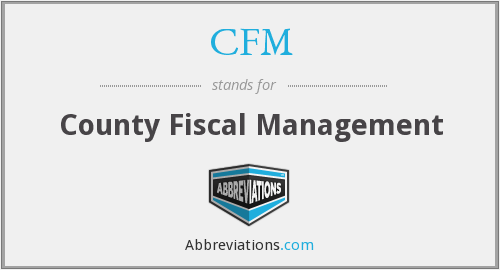 CFM - County Fiscal Management