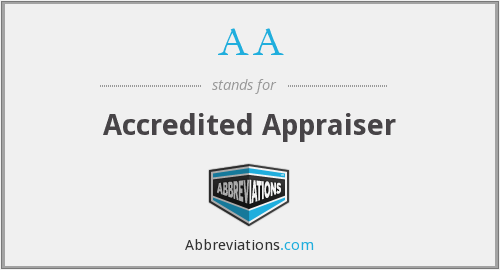 AA - Accredited Appraiser