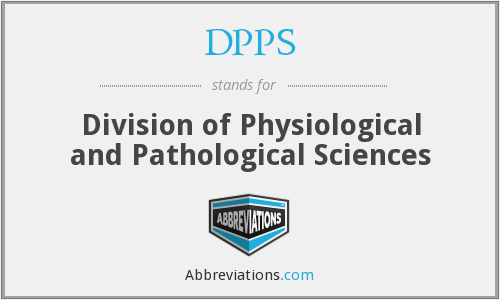 DPPS - Division of Physiological and Pathological Sciences