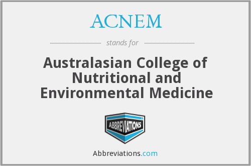 ACNEM - Australasian College of Nutritional and Environmental Medicine