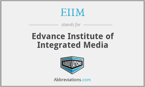 EIIM - Edvance Institute of Integrated Media