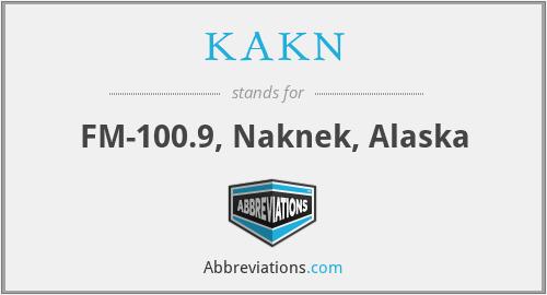 KAKN - FM-100.9, Naknek, Alaska