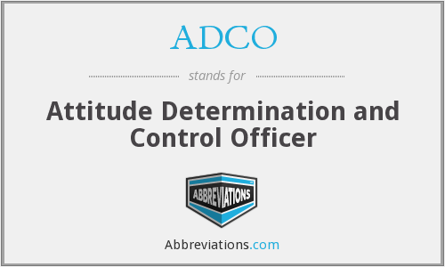 ADCO - Attitude Determination and Control Officer
