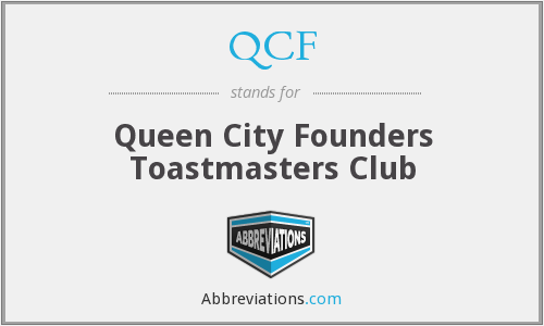 QCF - Queen City Founders Toastmasters Club