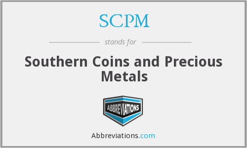 SCPM - Southern Coins and Precious Metals