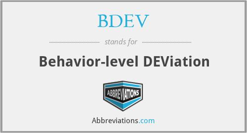 BDEV - Behavior-level DEViation