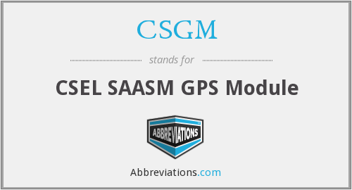 What does CSGM stand for?