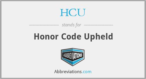 HCU - Honor Code Upheld