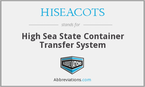 What does HISEACOTS stand for?